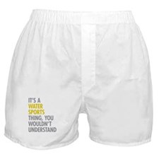 Its A Water Sports Thing Boxer Shorts