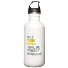 Its A Water Sports Thi Water Bottle