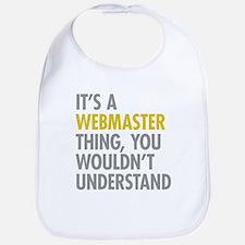 Its A Webmaster Thing Bib
