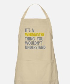 Its A Webmaster Thing Apron
