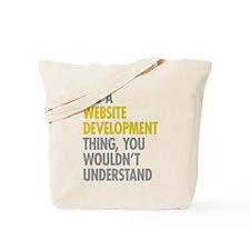 Website Development Thing Tote Bag