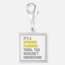 Its A Wedding Planning Thing Silver Square Charm