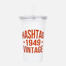 1949 Hashtag Vintage Acrylic Double-wall Tumbler
