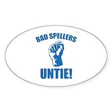 Bad Spellers Untie! Stickers