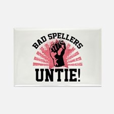 Bad Spellers Untie! Rectangle Magnet