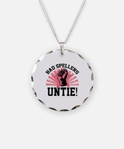 Bad Spellers Untie! Necklace