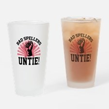 Bad Spellers Untie! Drinking Glass