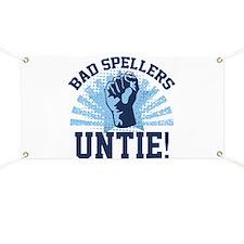 Bad Spellers Untie! Banner