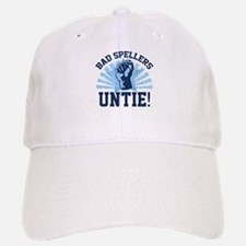 Bad Spellers Untie! Baseball Baseball Cap
