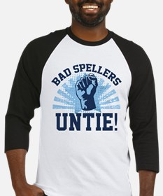 Bad Spellers Untie! Baseball Jersey