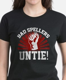 Bad Spellers Untie! Tee