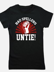 Bad Spellers Untie! Girl's Tee