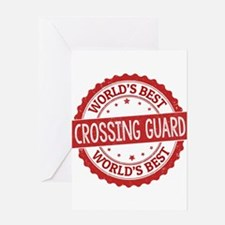 World's Best Crossing Guard Greeting Cards