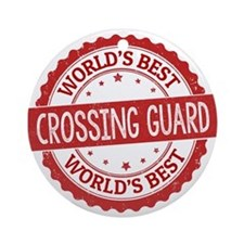 World's Best Crossing Guard Ornament (Round)