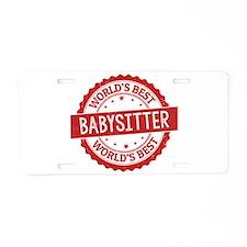 World's Best Babysitter Aluminum License Plate