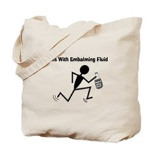 Mortuary Humor Tote Bag