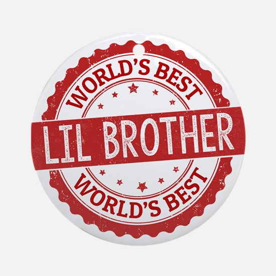 World's Best Lil Brother Ornament (Round)