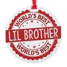 World's Best Lil Brother Round Ornament