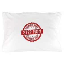 World's Best Step Mom Pillow Case
