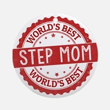 World's Best Step Mom Ornament (Round)