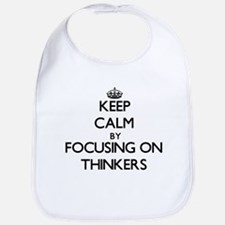 Keep Calm by focusing on Thinkers Bib