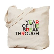 Year of the Breakthrough Tote Bag