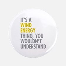 """Wind Energy Thing 3.5"""" Button"""