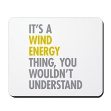 Wind Energy Thing Mousepad