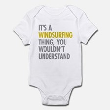 Its A Windsurfing Thing Infant Bodysuit