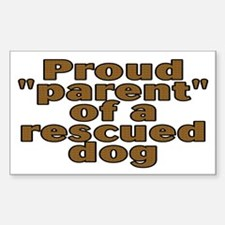 Proud parent rescued dog - Decal