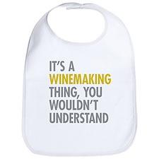 Its A Winemaking Thing Bib