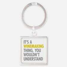 Its A Winemaking Thing Square Keychain