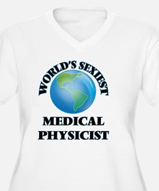 World's Sexiest Medical Physicis Plus Size T-Shirt