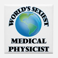 World's Sexiest Medical Physicist Tile Coaster