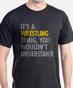 Its A Wrestling Thing T-Shirt