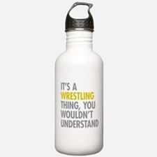 Its A Wrestling Thing Water Bottle