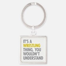 Its A Wrestling Thing Square Keychain