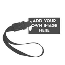 Add Your Own Image Luggage Tag