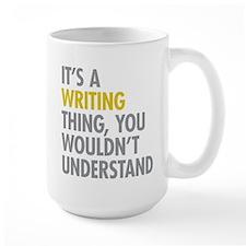 Its A Writing Thing Mug