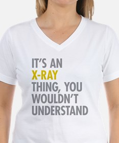 Its An X-Ray Thing Shirt