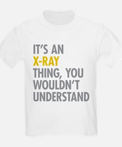 Its An X-Ray Thing T-Shirt