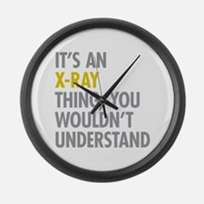 Its An X-Ray Thing Large Wall Clock