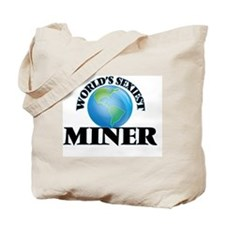 World's Sexiest Miner Tote Bag