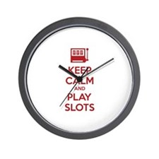 Keep Calm And Play Slots Wall Clock
