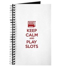 Keep Calm And Play Slots Journal