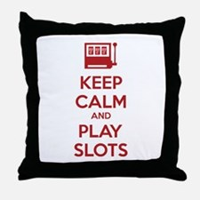 Keep Calm And Play Slots Throw Pillow