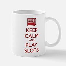 Keep Calm And Play Slots Mug