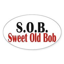 Sweet Old Bob - SOB Decal