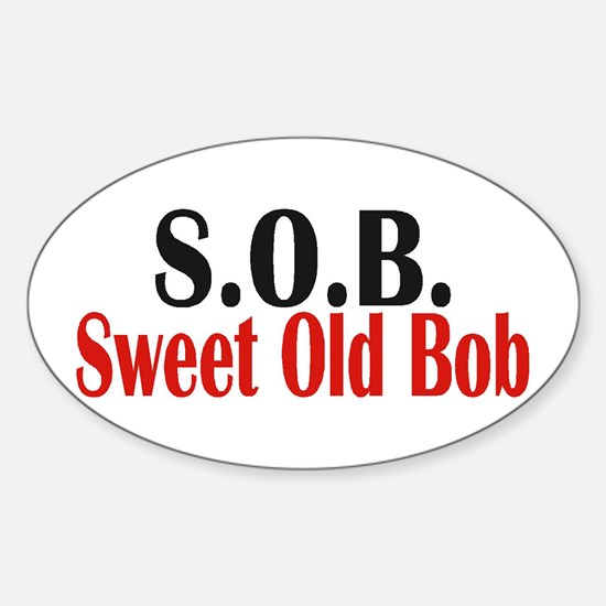 Sweet Old Bob - SOB Decal