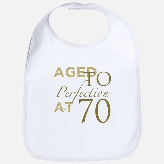 70th Birthday Aged To Perfection Bib